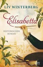 Winterberg, Liv - Elisabetta: Roman //1