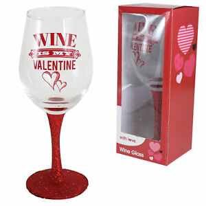 Valentine's Day Table Wine Glass with Red Stem - 'wine is '