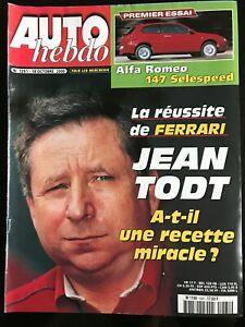 AUTO HEBDO du 18/10/2000; Jean Todt la réussite de Ferrari/ Essai Alfa Roméo 147