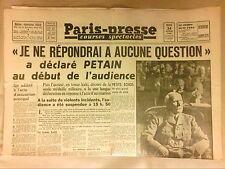 JOURNAL QUOTIDIEN / PARIS PRESSE N° 217  24/07/1945 / PROCES PETAIN