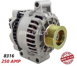 250 AMP 8316 Alternator Ford Excursion Super Duty High Output Performance HD NEW