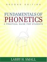 Fundamentals Of Phonetics - by Small