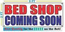 BED SHOP COMING SOON Banner Sign NEW Size Best Quality for The $
