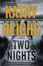 Two Nights: A Novel, Reichs, Kathy, Good Condition, Book