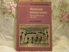 Burial and Ancient Society: The Rise of the Greek City-State by Ian Morris