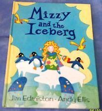 Jim Edmiston & Andy Ellis: Mizzy And The Iceberg Hardback 1993 1st Edition