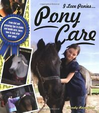 Pony Care (I Love Ponies),Sandy Ransford