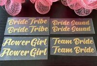 Bridesmaid, Bride, Team Bride Iron On Transfer Vinyl for Slippers (sold by pair)