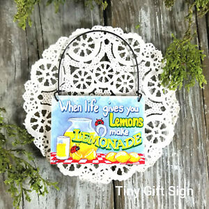 When Life Gives you Lemons Make Lemonade Mini Gift Sign Ornament DecoWords USA
