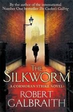 The Silkworm by Robert Galbraith (Hardback, 2014)