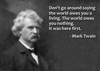 Mark Twain Man Cave SIGN 4x6 magnet Fridge Bar Toolbox Shop World was First