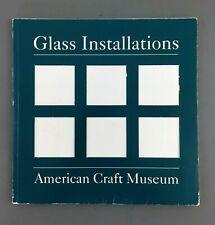 Glass Installations Art Exhibition Catalog American Craft Museum NYC 1993