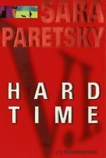 A V. I. Warshawski Novel: Hard Time by Sara Paretsky (1999, Hardcover)