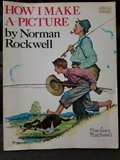 HOW I MAKE A PICTURE BY NORMAN ROCKWELL 1979 - PAINTING ART BOOK