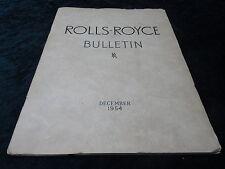 ROLLS-ROYCE BULLETIN - DECEMBER 1954 - FEATURING SIR HENRY ROYCE - MECHANIC.