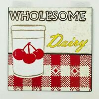"""Collectible Metal Sign 10""""x10"""" """"Wholesome Dairy""""  NEW"""