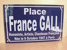 place France GALL Plaque de rue objet collector collection cadeau année 60 yéyé
