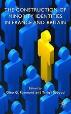 The Construction of Minority Identities in France and Britain, Very Good,  Book