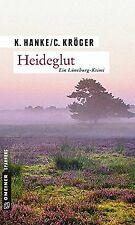 Heideglut: Kriminalroman (Kriminalromane im GMEINER-Verl... | Buch | Zustand gut