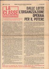 La Classe-Giornale delle lotte operaie e studentesche-contestazione ( rif.21512)