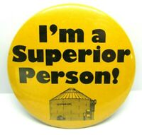 1960s VTG Yellow Pinback Button I'm A Superior Person Oil Company Employee Badge