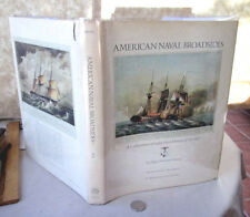 AMERICAN NAVAL BROADSIDES,1974,Edgar Newbold Smith,1st Ed,Illust,DJ