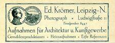 Leipzig Ed. Krömer Photograph Architektur und Kunstgewerbe Histor. Annonce 1911