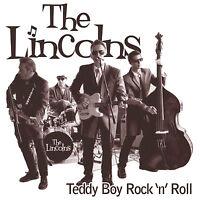 THE LINCOLNS Teddy Boy Rock 'n' Roll CD - Rockabilly - NEW - Teddyboy Australia