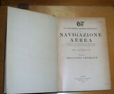 4TH INTERNATIONAL CONGRESS on AERIAL NAVIGATION VOLUME I 1927 IN ITALIAN