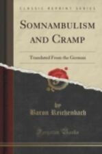 Somnambulism and Cramp: Translated from the German (Classic Reprint) (Paperback