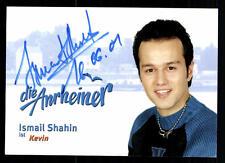 Ismail Shain die Anrheiner Autogrammkarte Original Signiert# BC 45139