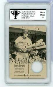 AUTHENTICATED INK DUKE SNIDER PUZZLE COIN PROTOTYPE ISSUE MINT 10 WC5105