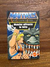 Livre/BD - Les maître de l'univers Masters of Universe, Musclor affronte la bête