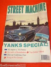 STREET MACHINE - YANKS SPECIAL - APRIL 1990
