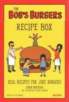 Bob's Burgers Recipe Box : Real Recipes for Joke Burgers, Cards by Bouchard, ...