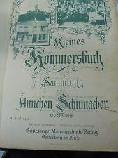 22064 Kleines Kommersbuch Sammlung von Ännchen Schumacher 41.A.