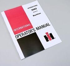INTERNATIONAL 3082 A BACKHOE OWNERS OPERATORS MANUAL MAINTENANCE CONTROLS