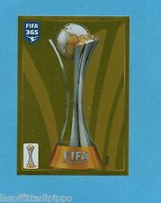 FIFA 365/2016-PANINI ITA-Figurina n.14- FIFA CLUB WORLD CUP TROPHY-GOLDEN-NEW