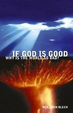 If God Is Good, Why Is The World So Bad?-ExLibrary