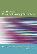 NEW The Handbook of Forensic Learning Disabilities by Tim Riding