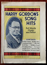 Harry Gordon's Song Hits, Full Words, Music & Patter – Pub. 1930's