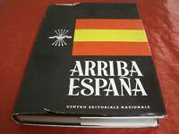 Arriba Espana - Centro Editoriale Nazionale II Guerra Mondiale 489P. A.1961 Rare