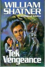 William Shatner: Tek Vengeance (HC, 1st printing, USA)