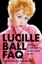 Lucille Ball FAQ: Everything Left to Know About America's Favorite Redhead (FAQ