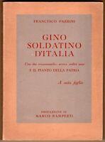 Gino soldatino d'Italia - Francesco Parrini, Marco Ramperti - 1949