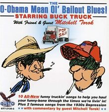 Buck Truck with Mitc - O-Obama Mean Ol Bailout Blues [New CD]