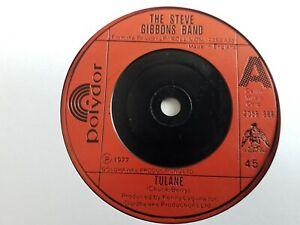 "The Steve Gibbons Band - Tulane - 7"" Vinyl Single"