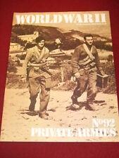 WORLD WAR II  #92 - PRIVATE ARMIES