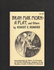 ROBERT E HOWARD.BRAN MAK MORN A PLAY AND OTHERS.LIMITED ED.400 COPIES