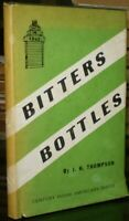 BITTERS BOTTLES, by J H THOMPSON, 1947, FIRST EDITION, DUST JACKET, REFERENCE